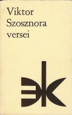 Viktor Szosznora versei (1986)