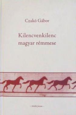 99 magyar rémmese (2007)