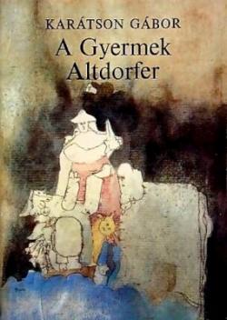 A gyermek Altdorfer (1982)