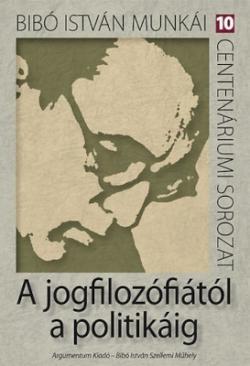 A jogfilozófiától a politikáig (2012)