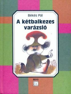 A kétbalkezes varázsló (2004)