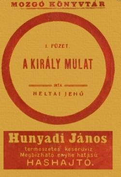 A király mulat (1907)