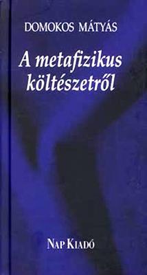 A metafizikus költészetről (2008)