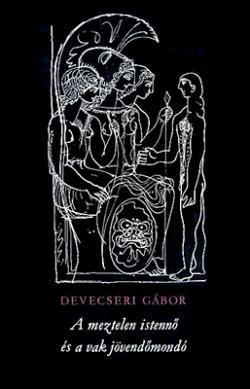 A meztelen istennő és a vak jövendőmondó (1972)