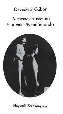 A meztelen istennő és a vak jövendőmondó (1974)