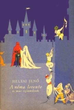 A néma levente és más színművek (1960)