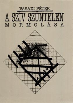 A szív szüntelen mormolása (1991)