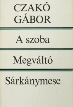 A szoba; Megváltó; Sárkánymese (1982)