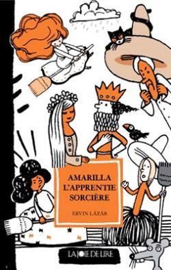 Amarilla, l'apprentie sorcière (2008)