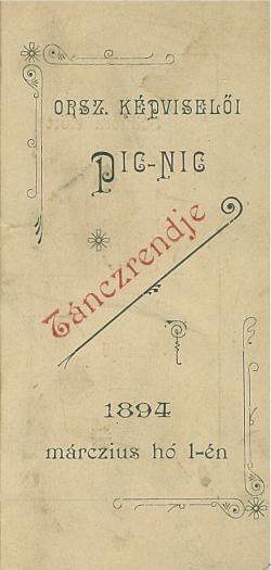 Országgyűlési Képviselői pic-nic táncrendje (1894. március 1.)