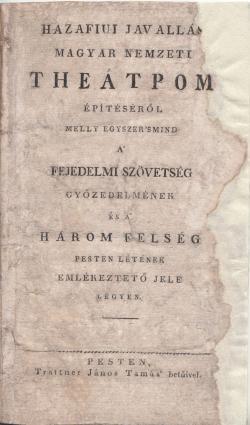 Hazafiui javallás magyar nemzeti theatrom építéséről című nyomtatvány 1814-ből