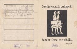 Sándor Imre: Szedjetek szét csillagok! (1926) című mesejátékának megrendelőlapja. A megrendelők között Márai Sándor neve is szerepel