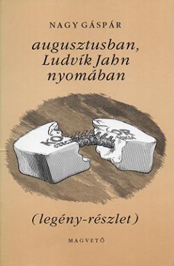 Augusztusban, Ludvík Jahn nyomában  (1995)