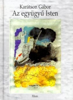 Az együgyű Isten (1997)
