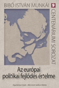 Az európai politikai fejlődés értelme (2012)