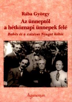 Az ünneptől a hétköznapi ünnepek felé (2008)