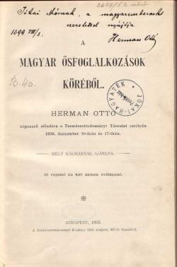 Herman Ottó: A magyar ősfoglalkozások köréből. Budapest: Természettudományi Társulat, 1899.