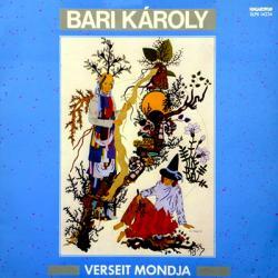 Bari Károly verseit mondja (hanglemez) (1991)