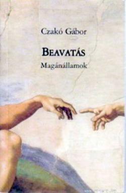 Beavatás. Magánállamok (2003)