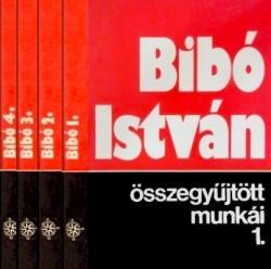 Bibó István összegyűjtött munkái I–IV. (1981-1984)