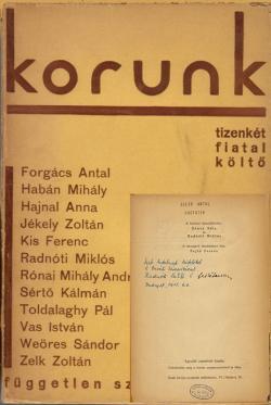 Korunk : tizenkét fiatal költő. Összeáll. Dénes Béla, Radnóti Miklós ; bev. tan. Fejtő Ferenc. Budapest, Független Szemle, 1935.