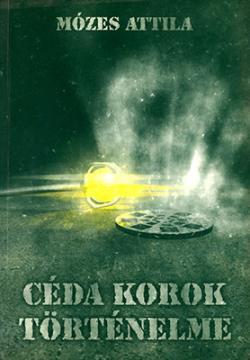Céda korok történelme (2004)