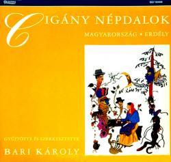 Cigány népdalok Erdélyből és Magyarországról (hanglemez) (1991)