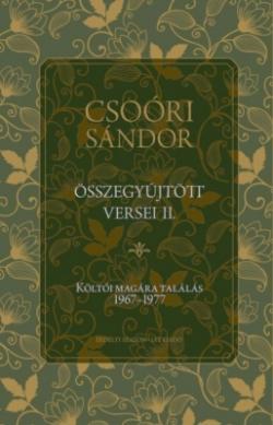 Csoóri Sándor összegyűjtött versei II. (2019)