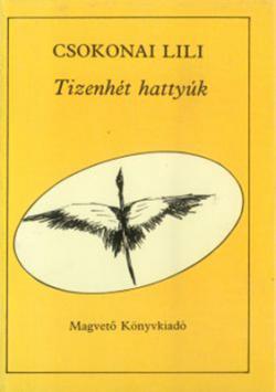 [Csokonai Lili:] Tizenhét hattyúk (1987)