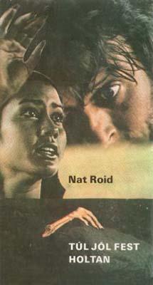 [Nat Roid:] Túl jól fest holtan (1981)