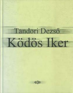 [Tandori-NatRoid-Univ Tandoori:] Ködös Iker (2000)