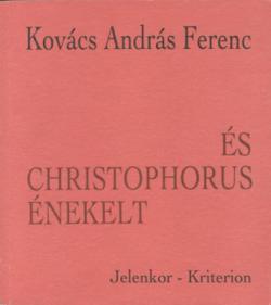 És Christophorus énekelt (1995)