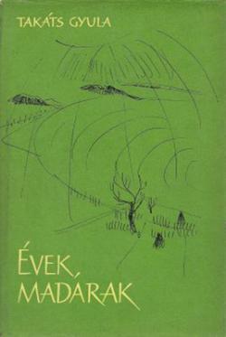 Évek, madarak (1965)