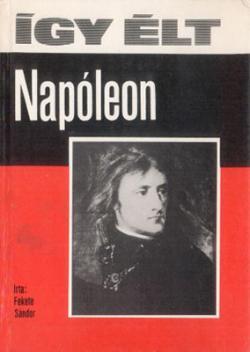Így élt Napóleon (1975)