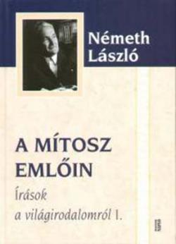 Írások a világirodalomról I. - mítosz emlőin (2005)