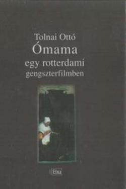 Ómama egy rotterdami gengszterfilmben (2006)