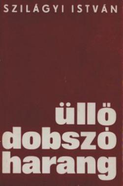 Üllő, dobszó, harang (1969)
