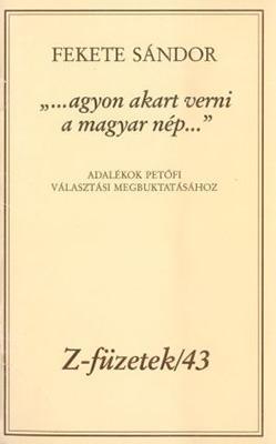 """""""…agyon akart verni a magyar nép"""" (1993)"""