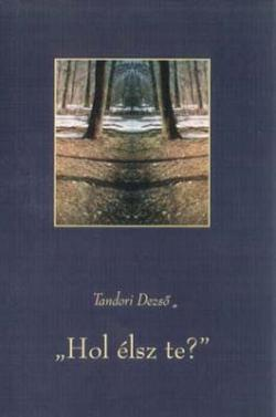 """""""Hol élsz te""""?(2003)"""
