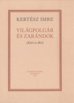 Világpolgár és zarándok (2007)