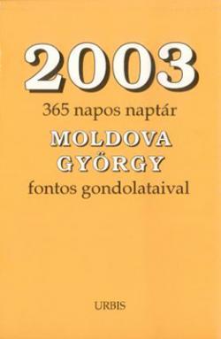 2003 – 365 napos naptár M. Gy. gondolataival (2003)