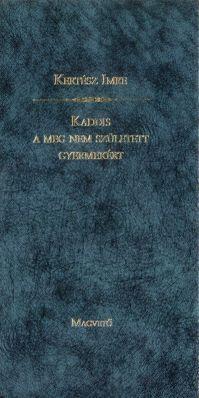 Kaddis a meg nem született gyermekért (1990, második kiadás)