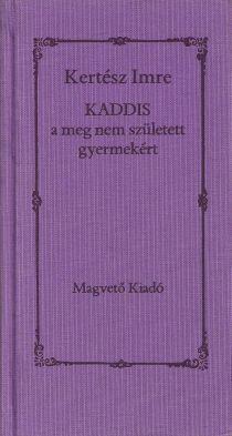 Kaddis a meg nem született gyermekért (1990)
