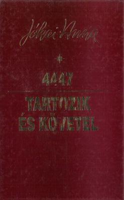 4447 – Tartozik és követel (2000)