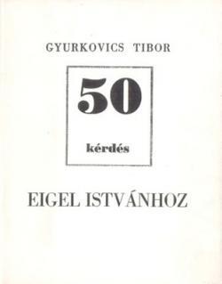 50 kérdés Eigel Istvánhoz (1991)