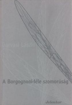 A Borgognoni-féle szomorúság (1994)
