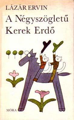 A Négyszögletű Kerek Erdő (1985)