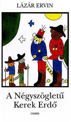A Négyszögletű Kerek Erdő (1994)