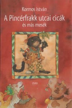 A Pincérfrakk utcai cicák és más mesék (2002)