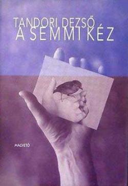 A Semmi Kéz (1996)